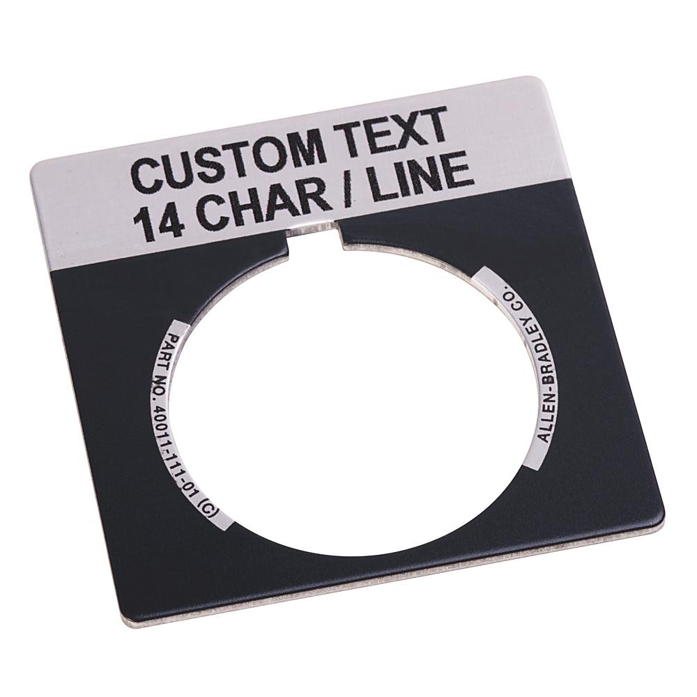 Allen Bradley 800T-X559E 30.5 mm NEMA 4/13 Gray Aluminum Custom Text Standard Push Button Legend Plate