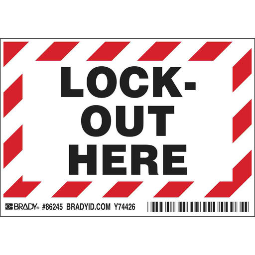 BRADY 86245 LOCK OUT HERE EQUIP LBL