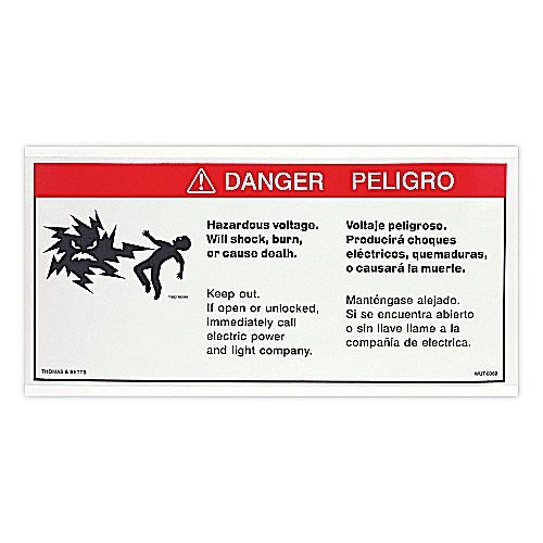 T&B WUT-0369 TFMR SFTY LABEL DANGER*NON-RETURNABLE TO MANUFACTURER*