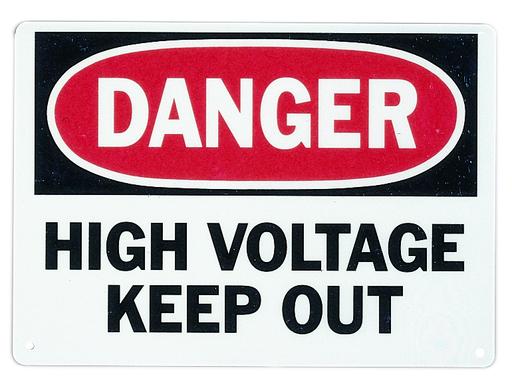 "Safety Sign, ""Danger High Voltage Keep Out"", Fiberglass"