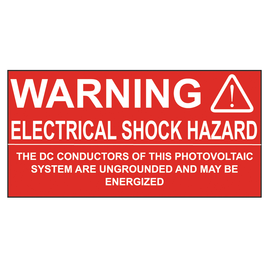 """Solar label, 2.0"""" H x 4.0"""" W (50.8mm x 101.6mm), warning header, 'Electrical shock hazard the dc conductors of this photovoltaic system are ungrounded and may be energized' (legend), polyester adhesive, white/red, 50 labels/roll, 50 roll/package."""