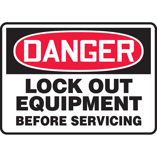 """Safety Sign, 7.00"""" H x10.00"""" W, 'DANGER LOCK OUT EQUIPMENT BEFORE SERVICING' (legend), Adhesive Vinyl, Red/Black on White."""