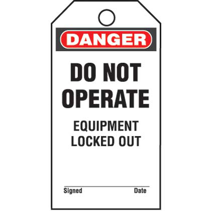 """Write-on safety tag, 3.00"""" W x 5.75"""" H, danger header, 'Do not operate equipment locked out' (legend), semi-rigid vinyl, red and black/white, 25 tags and ties/package."""