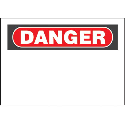 """Adhesive Sign, 7""""H x 10""""W, Danger Header Only"""