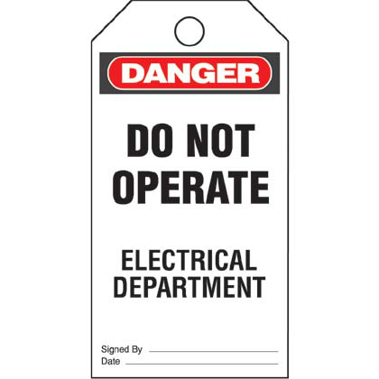"Write-on safety tag, 3.00"" W x 5.75"" H, danger header, 'Do not operate electrical department' (legend), semi-rigid vinyl, red and black/white, 5 tags and ties/package."