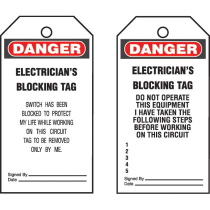 "Write-on safety tag, 3.00"" W x 5.75"" H, danger header, 'Electricians blocking tag..' (legend), semi-rigid vinyl, red and black/white, 5 tags and ties/package."