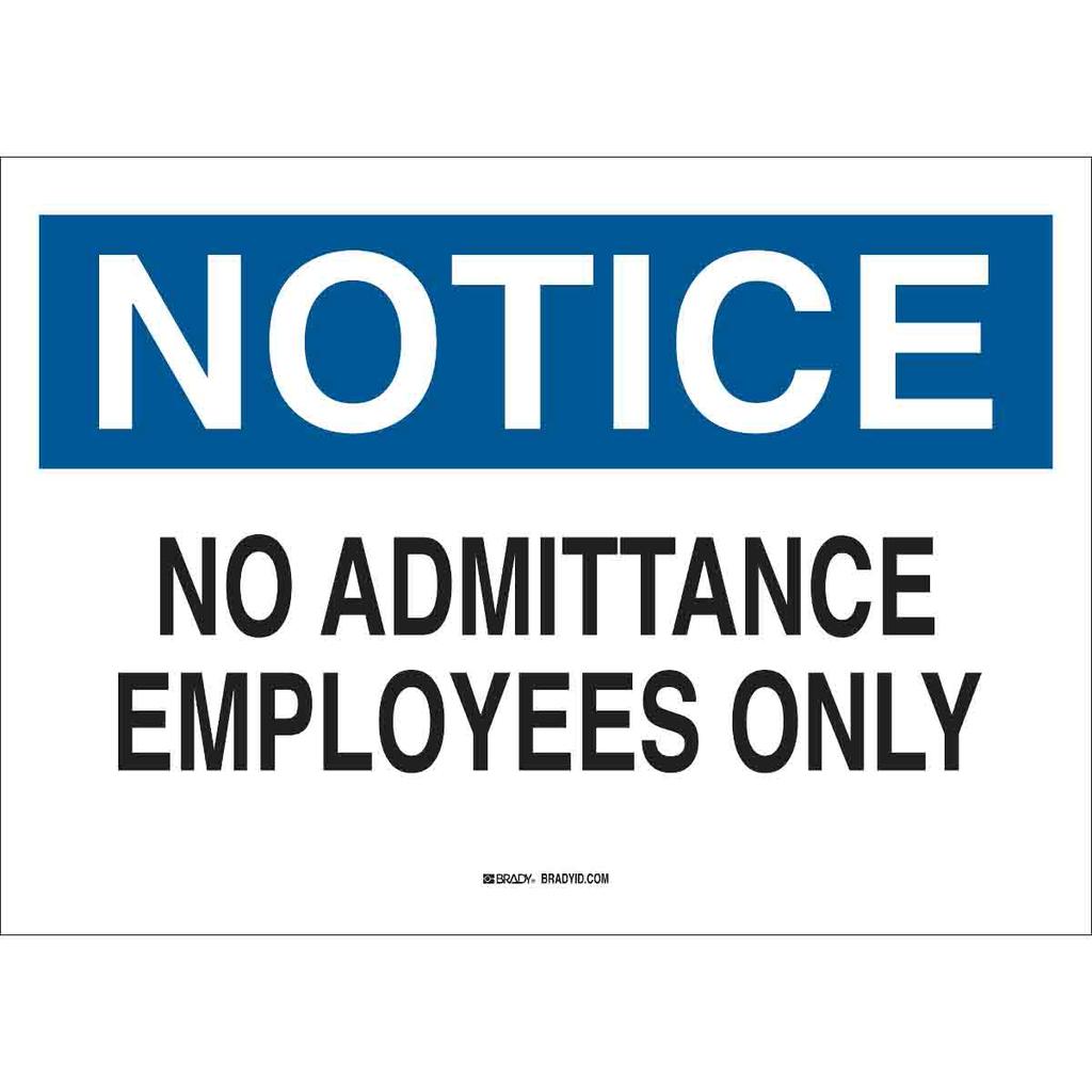 Brady 22151 Admittance Sign